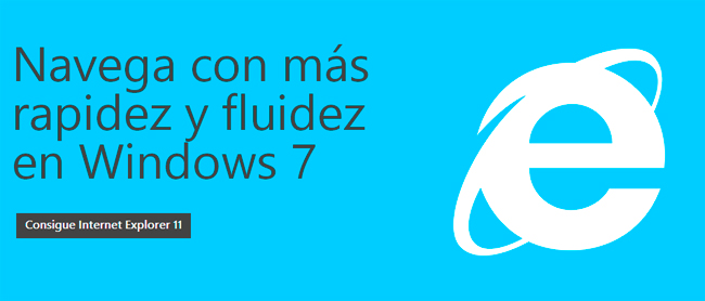 Disponible Internet Explorer 11 para Windows 7